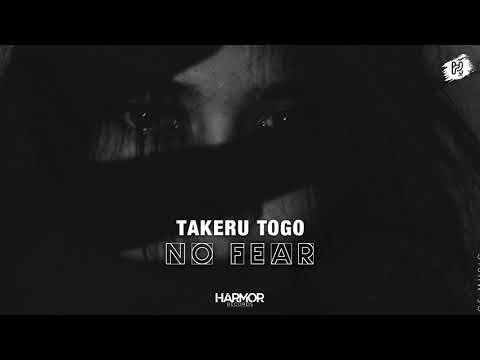 Takeru Togo - No Fear