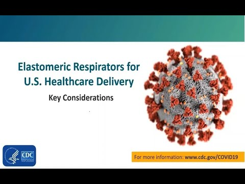 Elastomeric Respirators For U.S. Healthcare Delivery