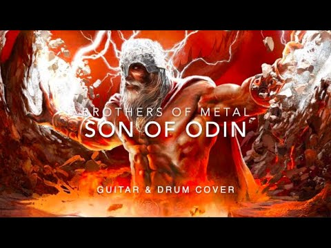 Brothers Of Metal - Son of Odin (guitar & drum cover)