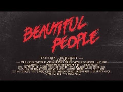 BEAUTIFUL PEOPLE Trailer (2013)