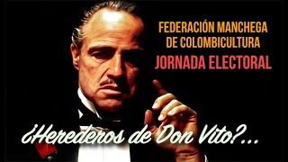 Colombicultura. Jornada Electoral ¿Herederos de Don Vito?...😬