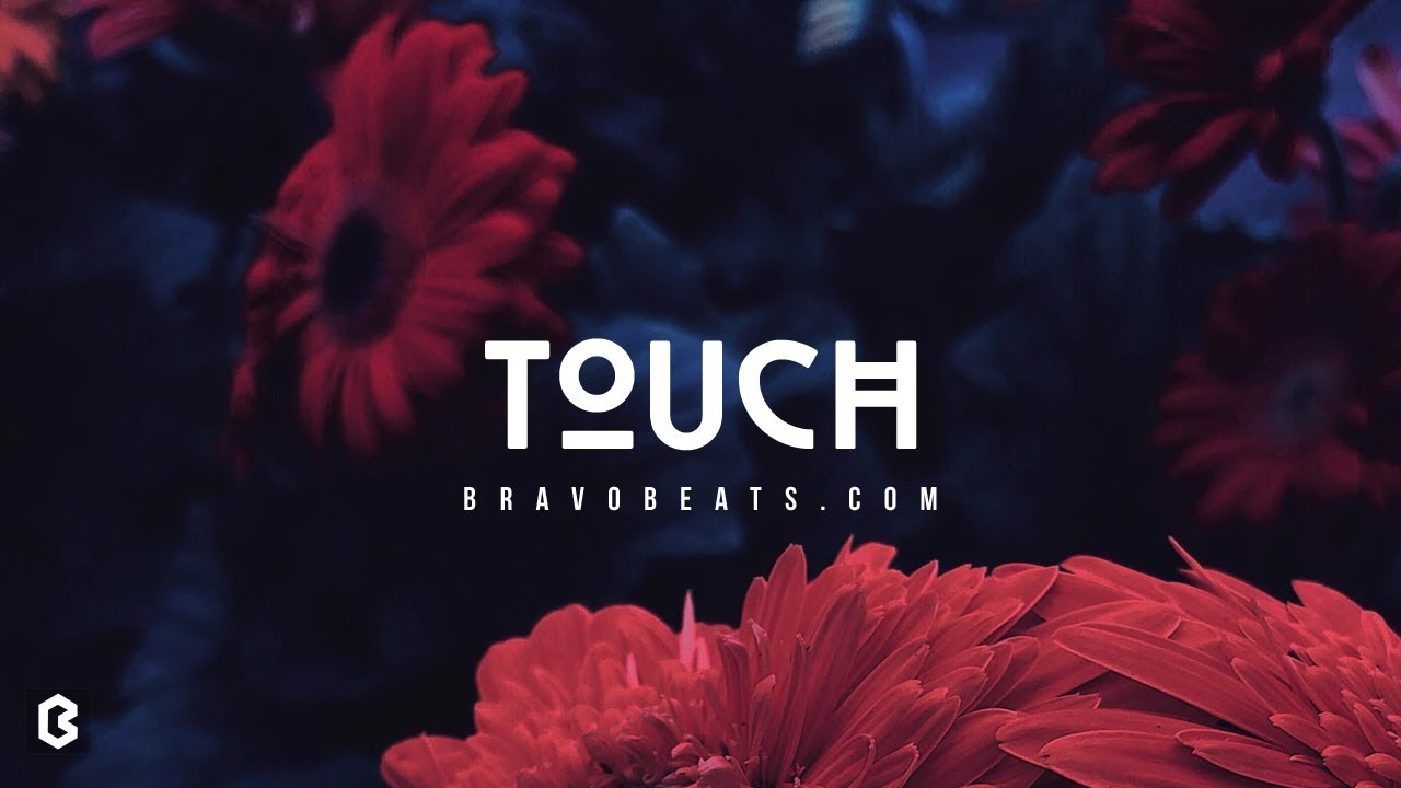 R&B Type Beat 2018 - Touch | Smooth R&B Instrumentals | Prod. Bravo Beats