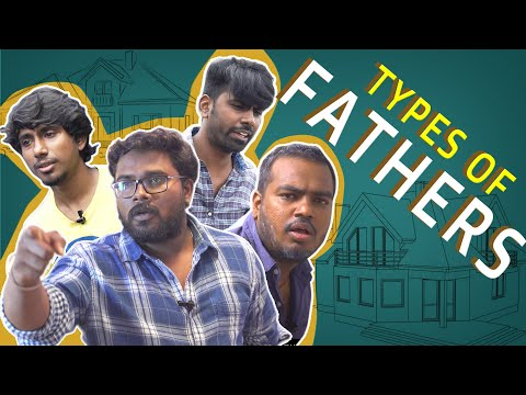 TYPES OF FATHERS | Veyilon Entertainment