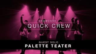 Quick Crew Palette Theatre Number Show 2015 (tokyo)