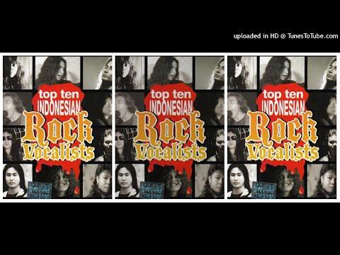 Top Ten Indonesian Rock Vocalists - (1994) Full Album