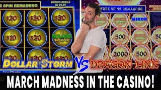 🎰 March Madness In The Casino  🎉 DOLLAR STORM vs. DRAGON LINK in Las Vegas!!