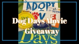Dog Days Movie Prize Pack Giveaway - Includes $50 Fandango Gift Card
