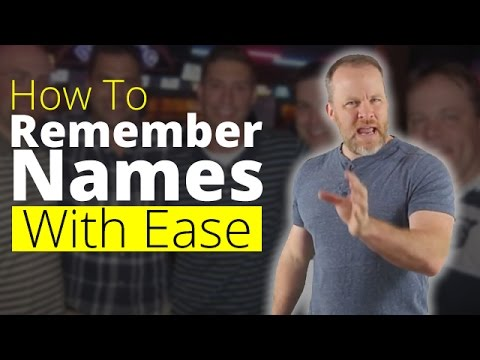 How To Remember Names - Memorize Names and Faces With Ease!
