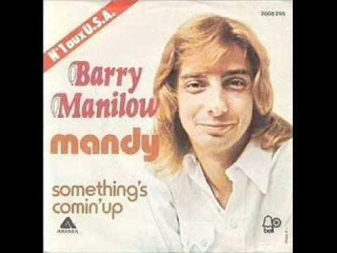 Mandy  barry manilow