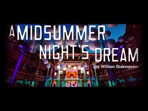 Shakespeare's Globe Live: A Midsummer Night's Dream trailer