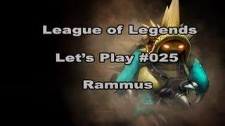 Rammus - Let's Play League of Legends  [German] [HD] - #025 Jungle