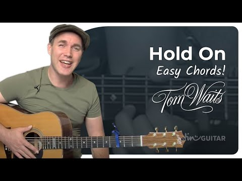 How to play Hold On by Tom Waits (Acoustic Song Guitar Lesson SB-104) + Cover.