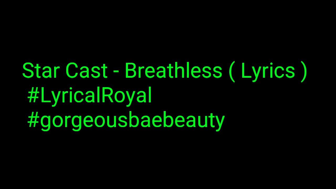 Download STAR - Noah & Star - Breathless (Lyrics) (Full Song) | Season 3| #LyricalRoyal #Gorgeousbaebeauty