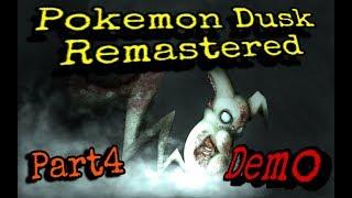 Pokemon Dusk Remastered (Demo) - Part 4  Ich glaub ich kotz gleich...