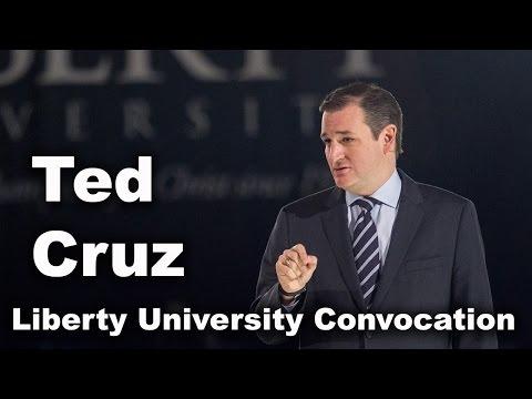 Ted Cruz - Liberty University Convocation