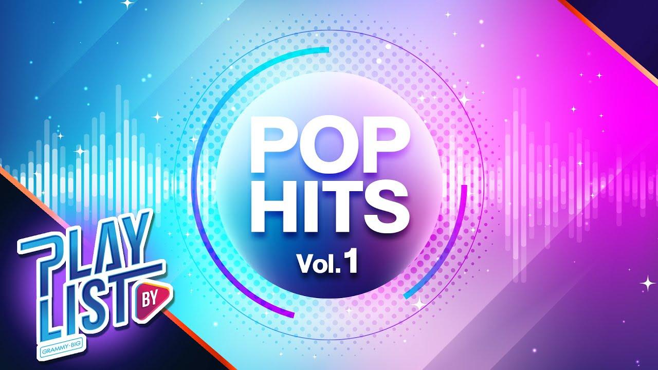 【รวมเพลง】POP HITS Vol.1 | ฝันถึงแฟนเก่า | รักให้ตาย | A Little Thing | ผู้เดียว (The One)