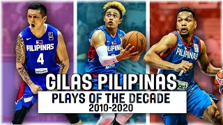 GILAS Best Plays Of The DECADE (2010-2020) - GILAS PILIPINAS Highlights