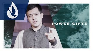 The Gifts of the Holy Spirit: Power Gifts