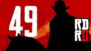 Nieskończona vendetta | Red Dead Redemption 2 [#49]