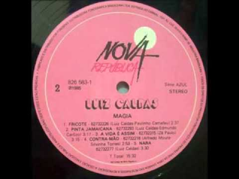 Luiz Caldas -  1985  Magia                                (completo)