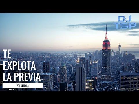 TE EXPLOTA LA PREVIA VOL. 3 - Reggaetón