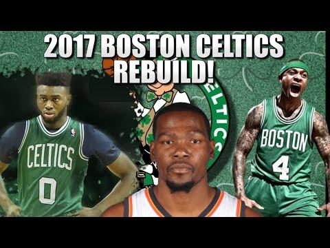 Rebuilding the 2017 Boston Celtics - NBA 2K16 My League