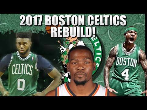 Rebuilding the 2017 Boston Celtics - NBA 2K16 My League