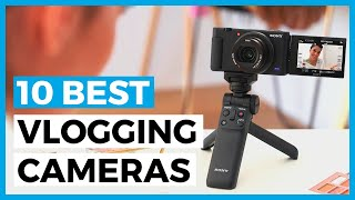 Best Vlogging Camera In 2021 - How To Choose A Camera For Your Vlogs?