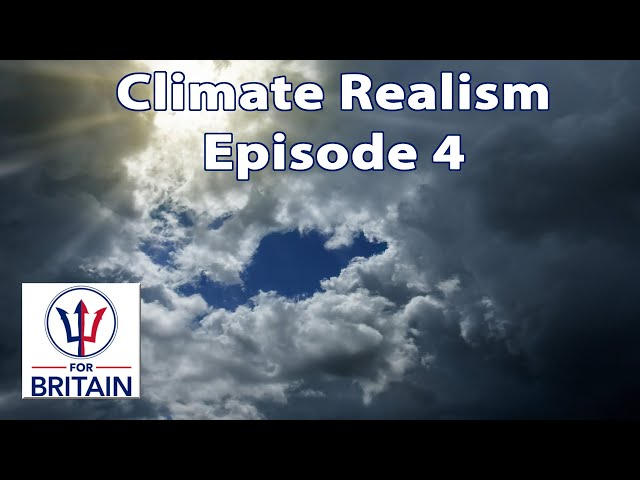 Climate Realism (Episode 4)