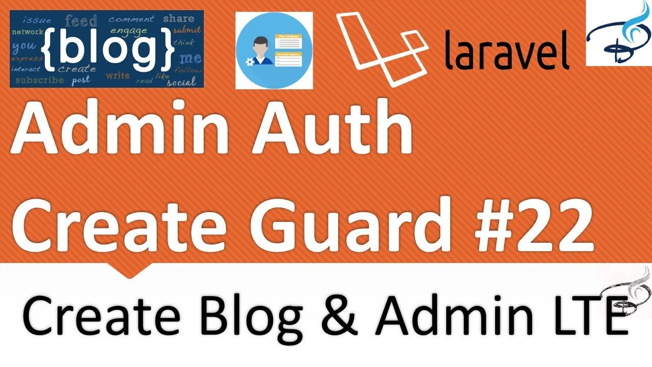 Laravel - Create Blog and Admin Panel   Admin Login(Auth) Create Guard #22