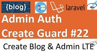 [4.01 MB] Laravel - Create Blog and Admin Panel | Admin Login(Auth) Create Guard #22