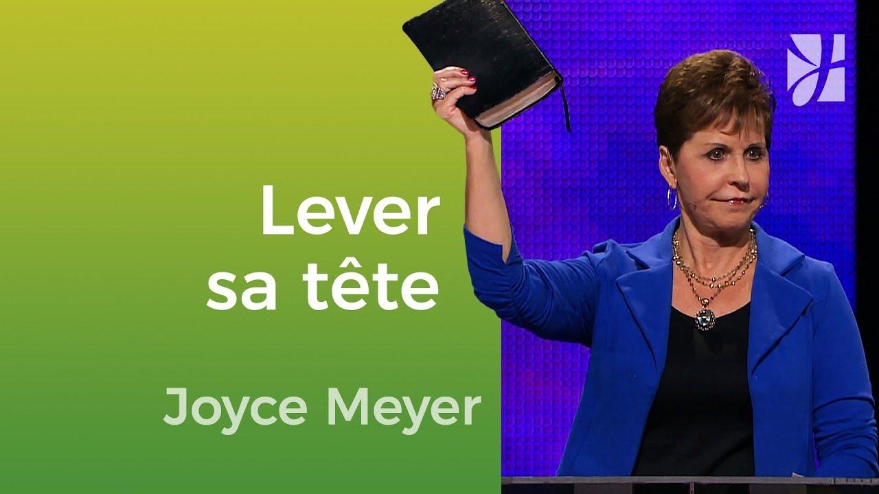 Levez votre tête ! - Joyce Meyer - Vivre au quotidien