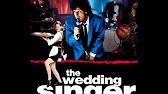 True The Wedding Singer
