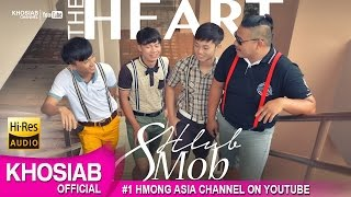 The Heart - 'Yim Hlub Yim Mob' (Official Audio) (Khosiab Music 2016)