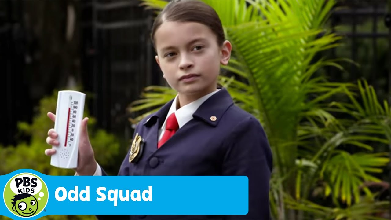 Odd squad odd temperatures pbs kids youtube