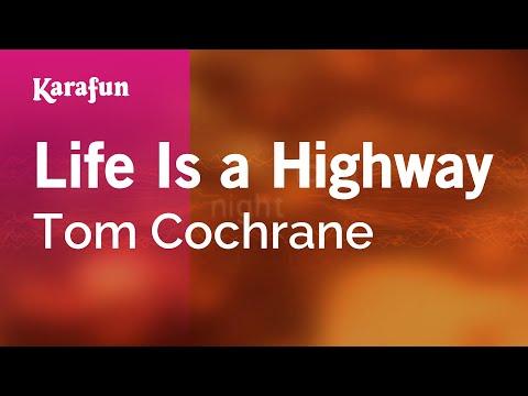 Karaoke Life Is a Highway - Tom Cochrane *