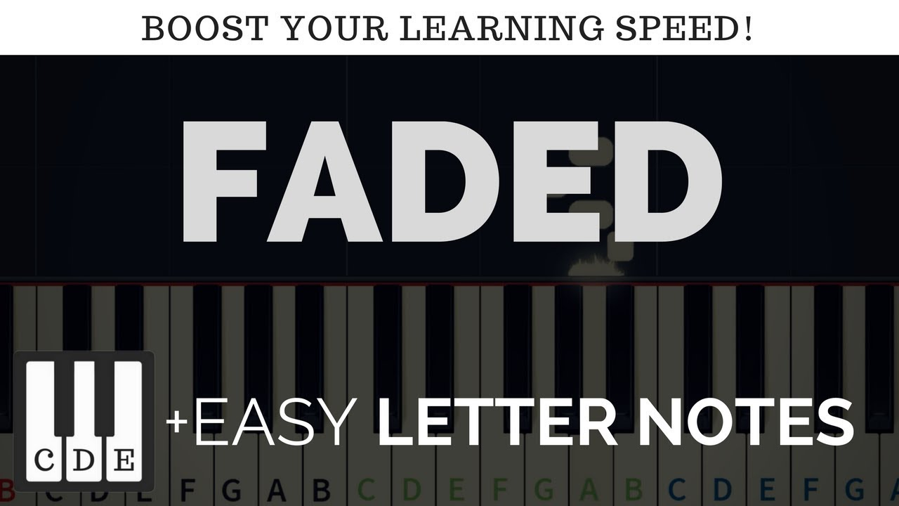 Faded - easy letter notes for piano keyboard - ☻Walker