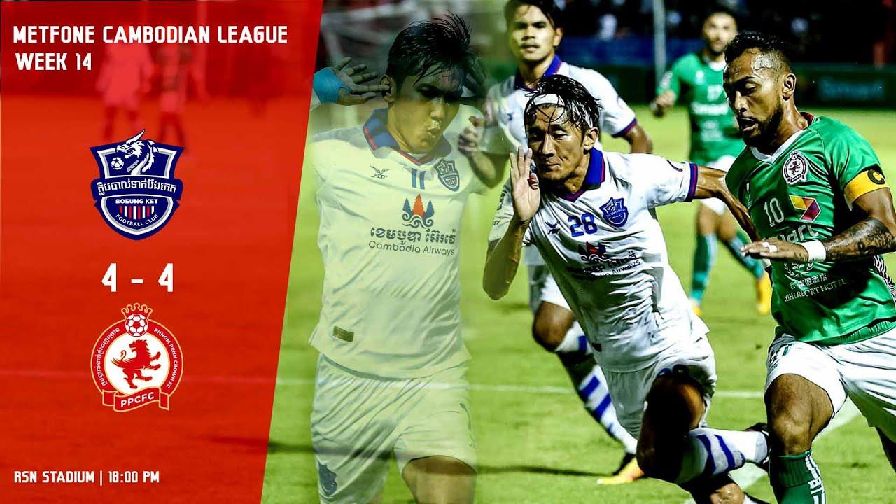 [MCL- Week14] Boeung Ket FC (4:4) Phnom Penh Crown FC