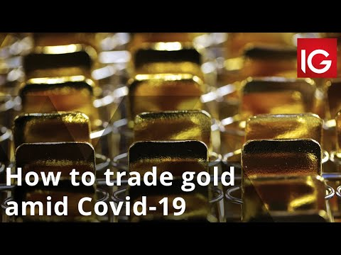 How to trade gold amid Covid-19