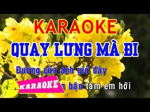 Quay Lưng Mà Đi Karaoke    Beat Chuẩn
