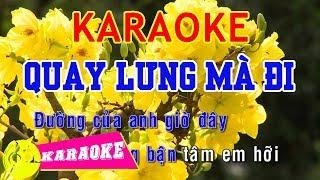 Quay Lưng Mà Đi Karaoke || Beat Chuẩn