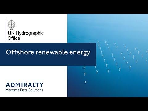 Offshore renewable energy: Accelerating growth with marine geospatial data   UKHO