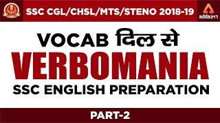 SSC CGL/CHSL/MTS/STENO 2018-19 | VERBOMANIA | SSC ENGLISH PREPARATION | Part 2 | 3 PM screenshot 1
