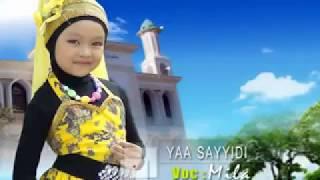 sholawat anak islami mila meylani ya sayyidi