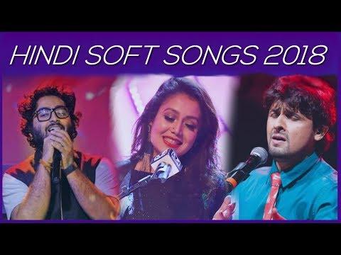 Relaxing Hindi Songs - Soft Hindi Songs 2018 - Bharat Bass