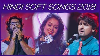 Relaxing Hindi Songs - Soft Hindi Songs 2018 - Bharat Bass