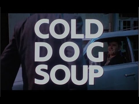 Cold Dog Soup - IFC intro & theatrical trailer