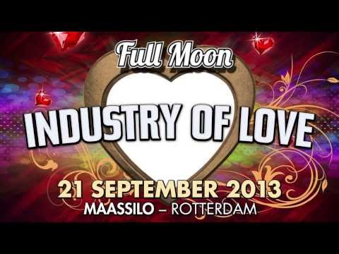 "Full Moon presents ""Industry of Love"" - 21 September - Rotterdam (teaser)"