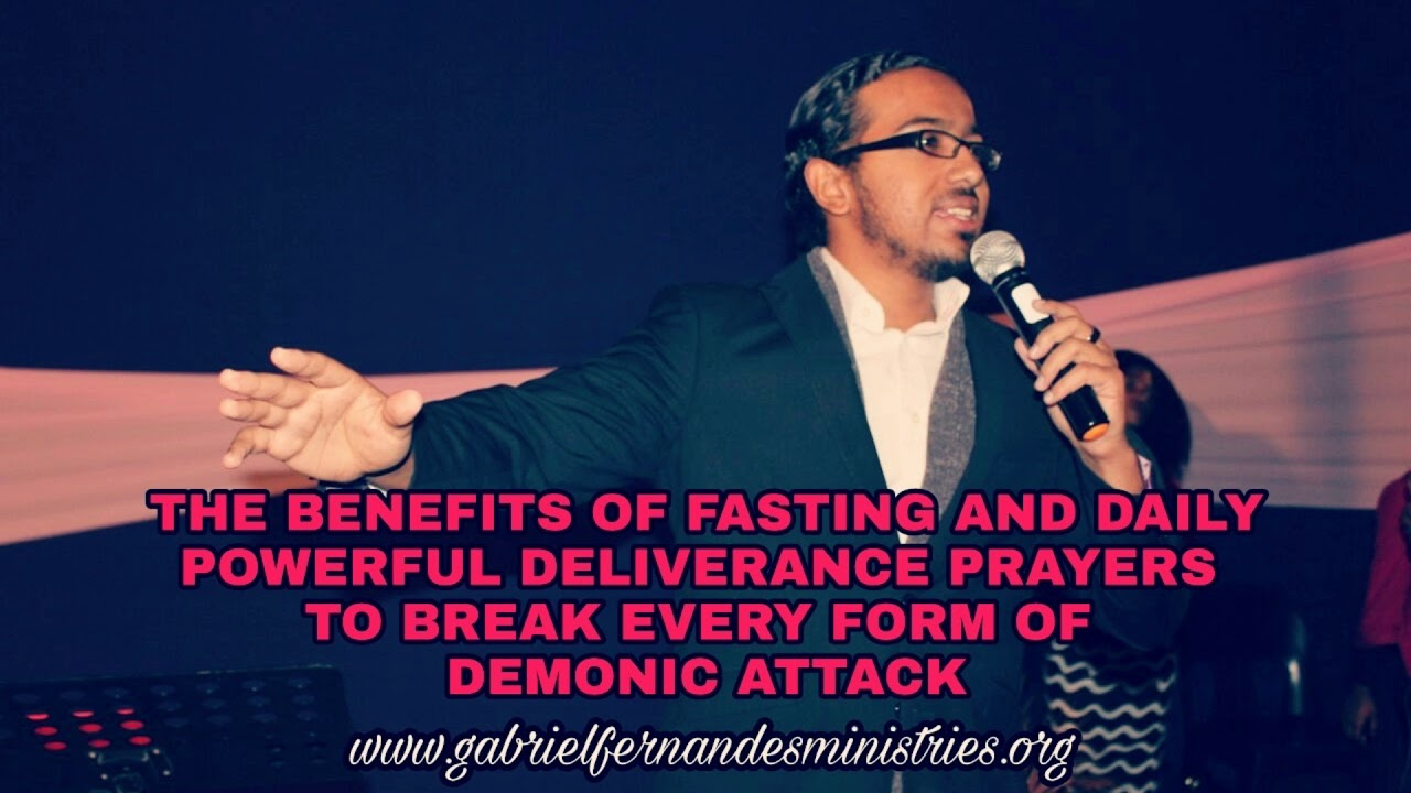The benefits of fasting as a christian |Powerful deliverance prayers|   Evangelist Gabriel Fernandes