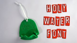 December 16th-Holy Water Font craft